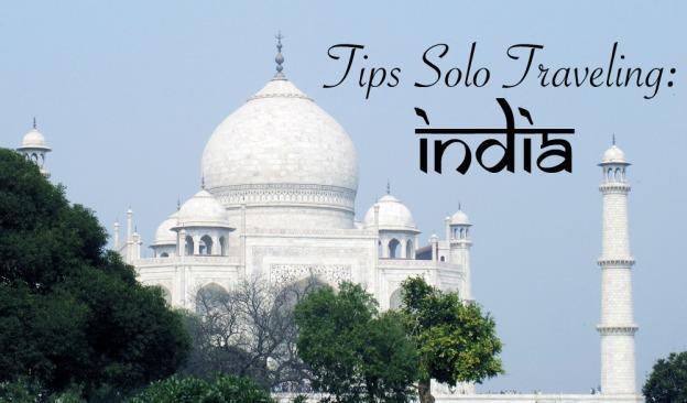 tips-solo-traveling-ke-india-bartzap